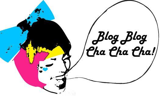 Blog.Blog.Cha.Cha.Cha.