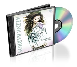 CD Aline Barros – O Extraordinário Amor de Deus (2011)