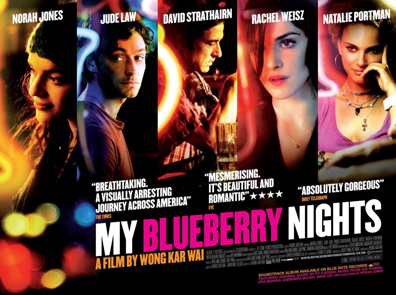 http://4.bp.blogspot.com/_7cUy-SCRIWw/TL8-Sl6E8GI/AAAAAAAABBc/au4-NFvinio/s1600/my-blueberry-nights.jpg