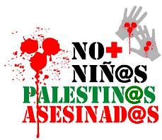 http://4.bp.blogspot.com/_7e-DJrHIkAI/StkS2dCTX0I/AAAAAAAAB_Y/5fuw_jR0Ss0/S229/PalestinaNOmasninosasesinados140108.bmp