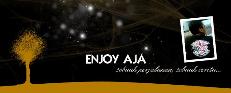 ........ enjoy aja ........