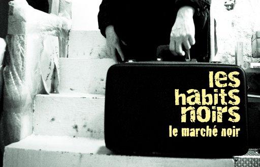 Les Habits Noirs, Le Marché Noir