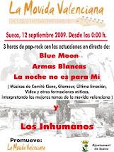 Blue Moon, Armas Blancas, La Noche No Es Para Mi y Los Inhumanos en Sueca (12-09-2009)