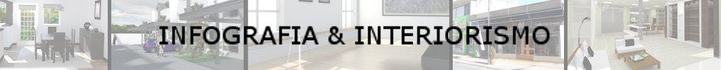 Infografía 3D & Interiorismo