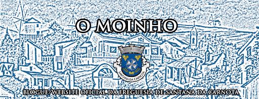 O Moinho - Blogue/WebSite da Junta de Freguesia de Santana da Carnota