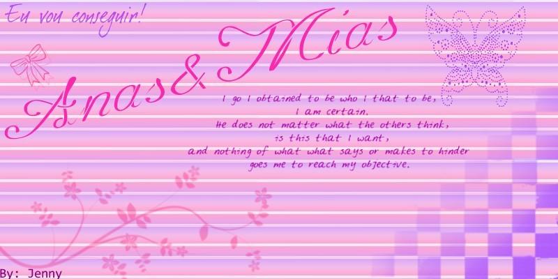 Anas&Mias