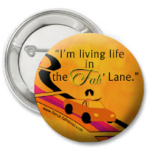 """I'm living life in the Fab' Lane""  Button (Orange)"
