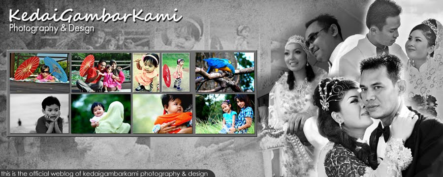 KedaiGambarKami -Kluang | Johor | Malaysia's Wedding and Family Photographer