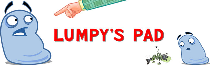 Lumpy&#39;s Pad