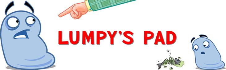 Lumpy's Pad