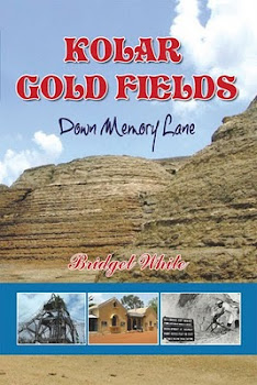 A truly Nostalgic Book on KGF - KOLAR GOLD FIELDS - DOWN MEMORY LANE