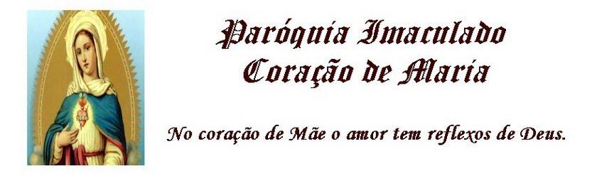 Paróquia Imaculado Coração de Maria - Planaltina de Goiás.