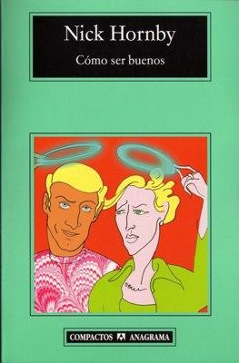 COMO SER BUENOS (2007)