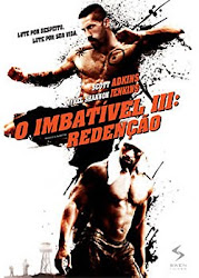 Baixar Filme O Imbatível 3   Redenção (Dublado) Online Gratis