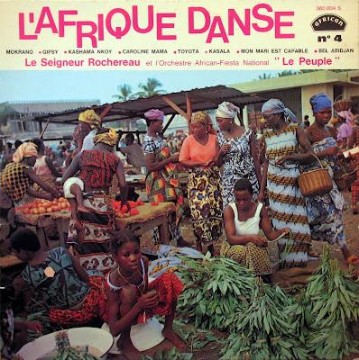 l'Afrique Danse No. 4, Le Seigneur Rochereauet l'Orchestre African Fiesta National,