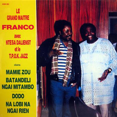 Le Grand MaГ®tre Franco avec Ntesa Dalienst etle T.P.O.K. Jazz, ASM 1987