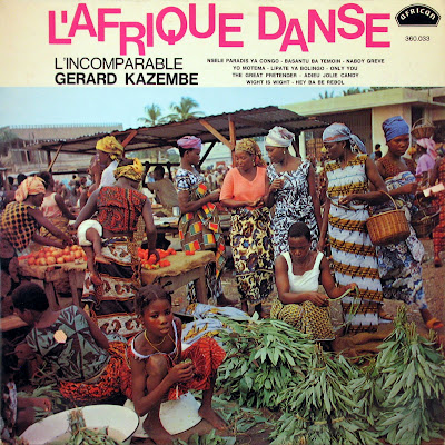 l'Incomparable Gerard Kazembe et son Orchestre Jambo-Jambo -l'Afrique Danse, african 360.033, 1971