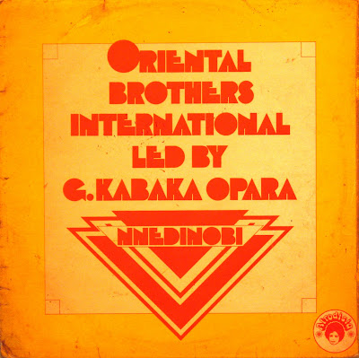 Oriental Brothers Internationalled by G. Kabaka Opara -Nnedinobi, Afrodisia 1976