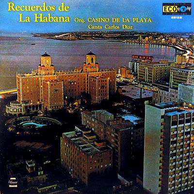Cover Album of Orquesta Casino de la Playa - Recuerdos de la Habana,Canta: Carlos Diaz, Panart Records 1973