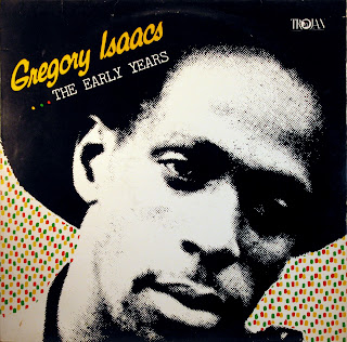 Gregory Isaacs - The Early Years,Trojan 1981