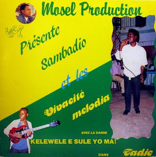 Sambadio et les VivacitГ© Melodia -Tadie, Disques Esperance 1988