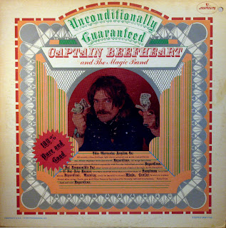 Captain Beefheart and the Magic Band -Unconditionally Guaranteed,Mercury 1974