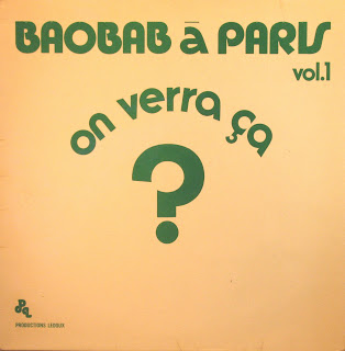 Orchestre Baobab - Baobab Г  Paris vol.1,'On Verra Г‡a ?', Productions Ledoux 1978