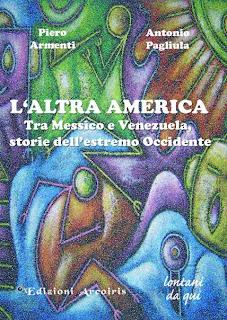 L'altra America, tra Messico e Venezuela storie dell'estremo Occidente,cover