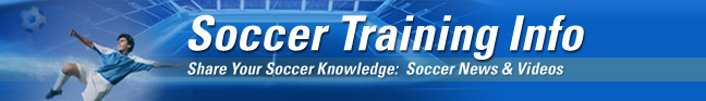 Soccer Training Info - News & Videos