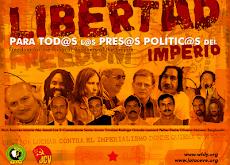 Libertad a los Presos Políticos...