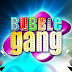 Bubble Gang 11-23-12