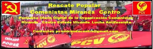 Rescate Popular Comunistas Miranda Centro