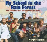Book jacket for My School In The Rain Forest