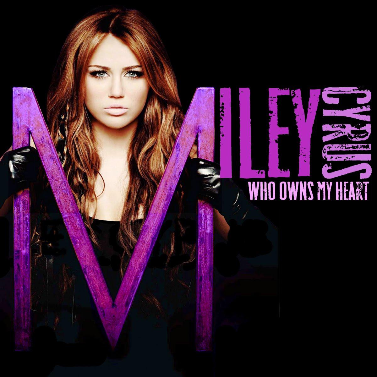 http://4.bp.blogspot.com/_8-w5AsTbYww/TInPKlneZQI/AAAAAAAAAeU/xety9zuyyd4/s1600/Miley-Cyrus-Who-Owns-My-Heart-FanMade.jpg