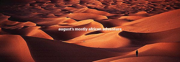 August's Mostly African Adventure