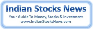 Indian Stocks News - Your Guide To Stocks, Investments and Money - Homepage
