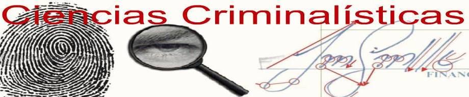Ciencias Criminalísticas