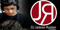 DJ Jadson Ruslan