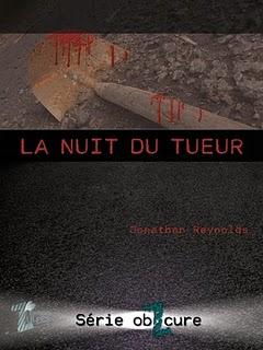 La nuit du tueur - Jonathan Reynolds dans Critiques - Roman court LaNuitDuTueur