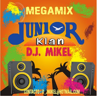 MEGAMIX JUNIOR KLAN (BY DJ MIKEL)