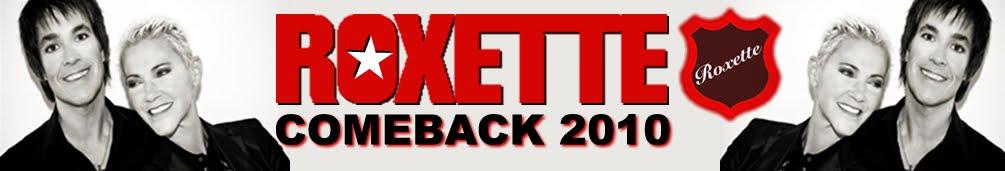 ROXETTE ATTACK 2010
