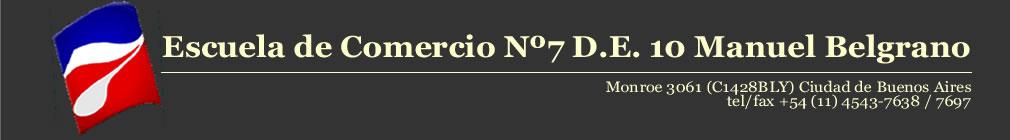 Escuela de Comercio Nº 7 D.E. 10 Manuel Belgrano
