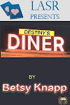 "Read ""Destiny's Diner"""
