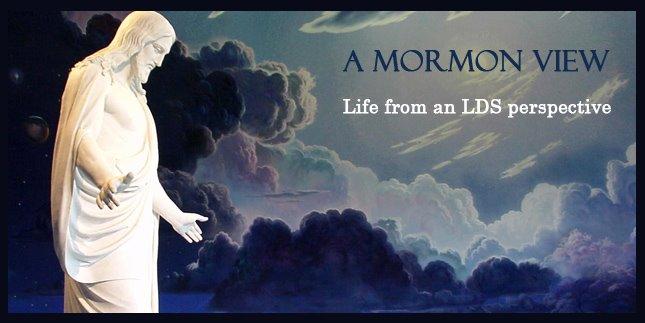 A Mormon View