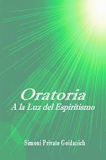"Libro ""Oratoria a la Luz del Espiritismo"""