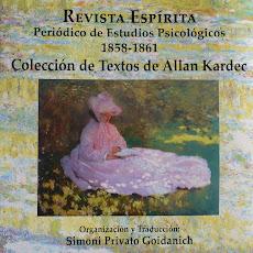Primer volumen de la Trilogía sobre la Revue Spirite, de Allan Kardec