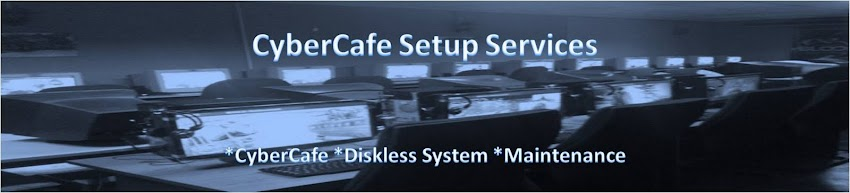Cyber Cafe Setup Service : Diskless for Cyber Cafe
