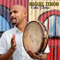 Esta Plena - Miguel Zenon (2009)
