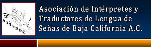 Asociación de Intérpretes y Traductores de Lengua de Señas de Baja California A.C.