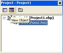 Click View Object Button on VB Project Explorer Window Toolbar